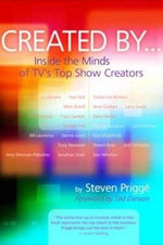 Created By... : Inside the Minds of TVs Top Show Creators - Steven Prigge