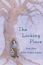The Locking Place - Kate Oliver