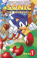 Sonic the Hedgehog Legacy : v. 1 - Michael Gallagher