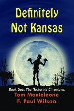 Definitely Not Kansas : Book One: The Nocturnia Chronicles - F. Paul Wilson