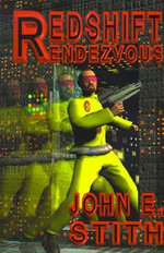 Redshift Rendezvous - John E Stith