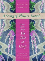 A String of Flowers, Untied ... : Love Poems from