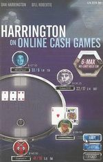 Harrington on Online Cash Games : 6-Max No-Limit Hold 'em - Dan Harrington