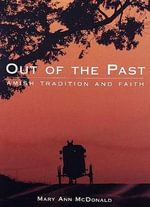 Out of the Past - Mary Ann McDonald