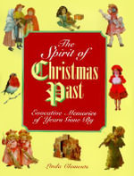 The Spirit of Christmas Past - Linda Clement