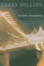 Broken Summers - Henry Rollins