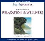 Meditation for Relaxation and Wellness - Belleruth Naparstek