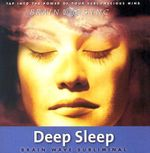 Deep Sleep : Brain Sync audios - Kelly Howell