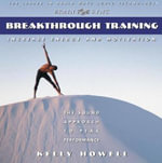 Breakthrough Training in the Zone - Kelly Howell