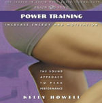Power Training in the Zone - Kelly Howell