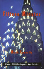 Fifteen Minutes - Mark Connelly