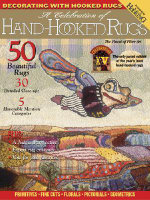 The Celebration of Hand-Hooked Rugs: No. 15 : The Finest of Fiber Art -
