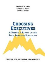 Choosing Executives : A Research Report on the Peak Selection Simulation - Jennifer, J. Deal