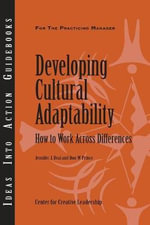 Developing Cultural Adaptability : How to Work Across Differences - Center for Creative Leadership (CCL)