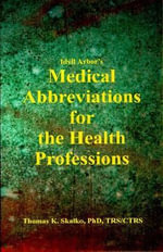Idyll Arbors Medical Abbreviat - Thomas K Skalko