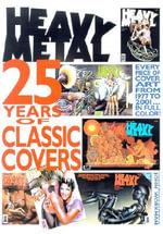 Heavy Metal : 25 Years of Covers - John Workman