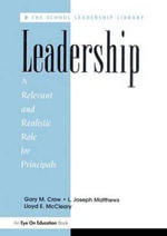 Leadership : A Relevant and Realistic Role for Principals - Lloyd E. McCleary