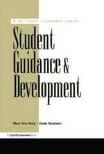 Student Guidance & Development : School Leadership Library - Dode Worsham