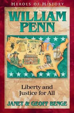William Penn : Gentle Founder of a New Colony - Janet Benge