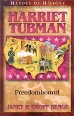 Harriet Tubman : Freedom Bound - Janet Benge
