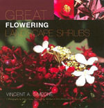 Great Flowering Landscape Shrubs - Vincent A. Simeone