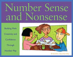Number Sense and Nonsense : Building Math Creativity and Confidence Through Number Play - Claudia Zaslavsky