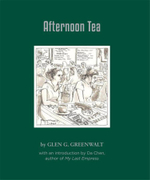 Afternoon Tea - Glen G Greenwalt