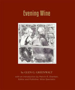 Evening Wine - Glen G Greenwalt
