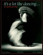 It's a Lot Like Dancing : Aikido Journey - Terry Dobson