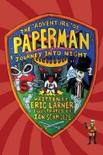 The Adventure of Paperman - Journey Into Night - Eric Larner