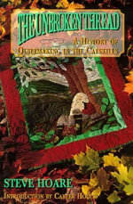 The Unborken Thread : A History of Quiltmaking in the Catskills - Steve Hoare
