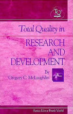 Total Quality in Research and Development : St Lucie - Greg McLaughlin