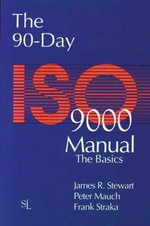 The 90-Day ISO 9000 Manual - Peter Mauch