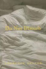 Do Not Disturb - Laurence Geller