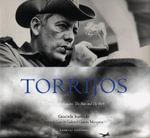 Torrijos : El Hombre y el Mito : The Man And The Myth :  El Hombre y el Mito : The Man And The Myth - Gabriel Garcia Marquez