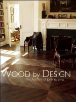Wood by Design : The Artistry of John Yarema - John Yarema