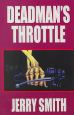 Deadman's Throttle - Jerry Smith