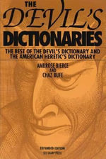The Devil's Dictionaries - Ambrose Bierce