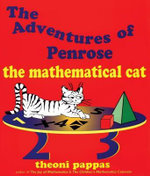 The Adventures of Penrose the Mathematical Cat - Theoni Pappas