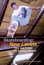 Skateboarding : New Levels - Doug Werner