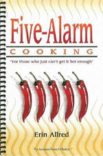 Five-Alarm Cooking - Erin Allred