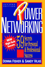 Power Networking : 59 Secrets for Personal & Professional Success - Donna Fisher
