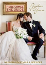 Here Comes the Guide, Northern California : Wedding Locations & Services - Jan Brenner