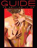 Guide to Getting it On! : A Book About the Wonders of Sex - Paul Joannides