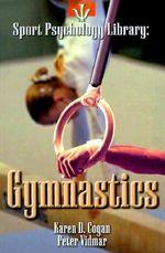Gymnastics : Gymnastics - Karen D. Cogan
