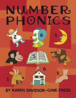 Number Phonics : A Complete Learn-By-Numbers Reading Program for Easy One-On-One Tutoring of Children - Karen Louise Davidson