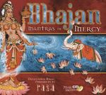 Bhajan - Mantras of Mercy (+CD : Mantras of Mercy - Rasa