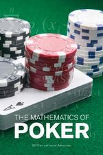 The Mathematics of Poker - Bill Chen