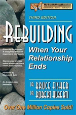 Rebuilding : When Your Relationship Ends - Bruce Fisher