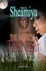 The Mistress of the Night - Sheamiya Chatman